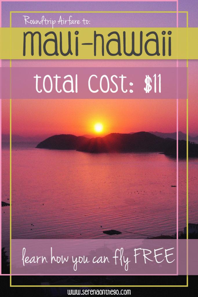 Maui Roundtrip Airfare for $11