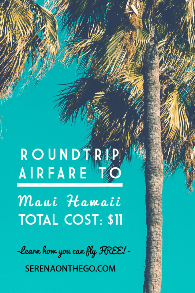 3 Roundtrip airfare tickets to Maui, Hawaii for a total cost of $33.60