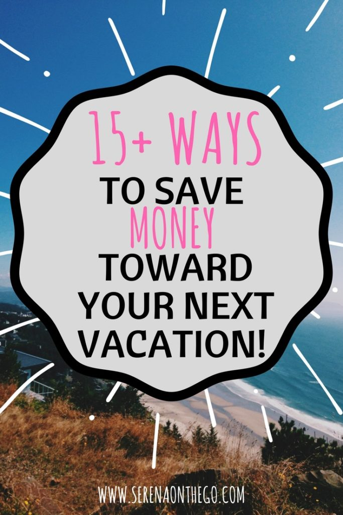 15 ways to save funds money toward your next budget vacation travel trip free flying