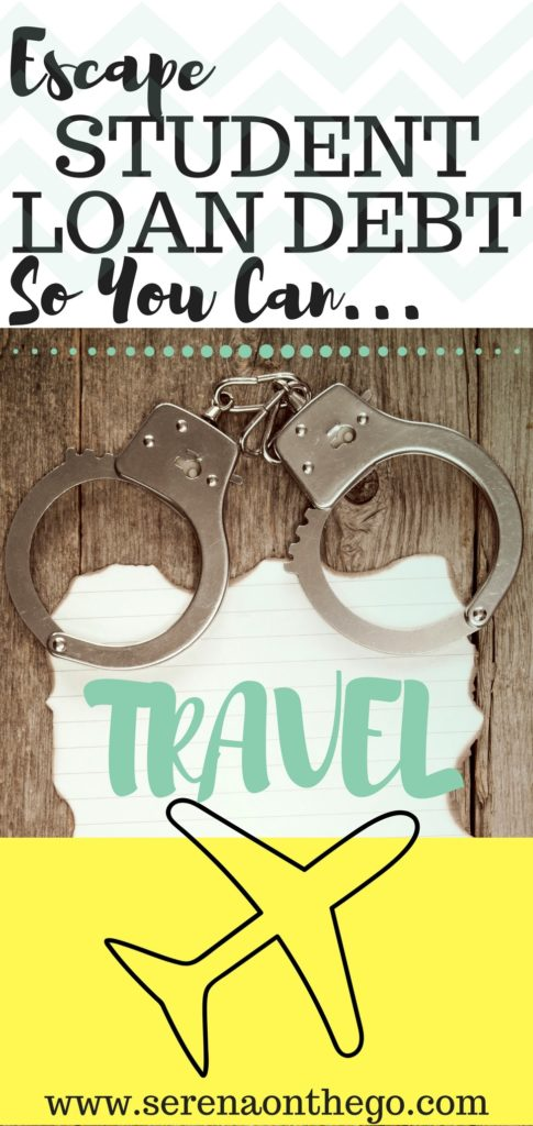 Reduce and escape student loan debt so you can travel